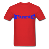 Do You Want Some fight Gear Logo Blue on Red T-shirt